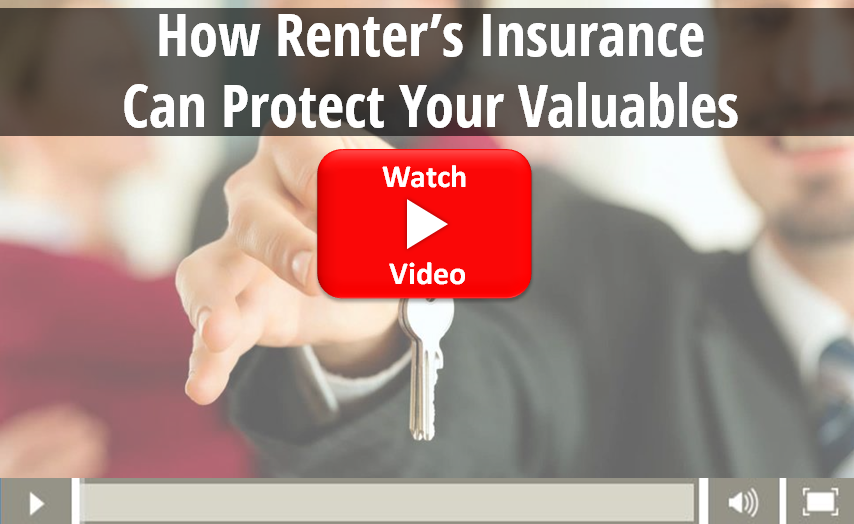 Video on how renters insurance protects your valuables