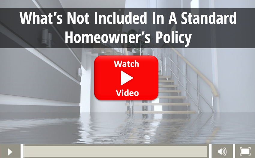 Video on what is not included in a standard homeowners policy