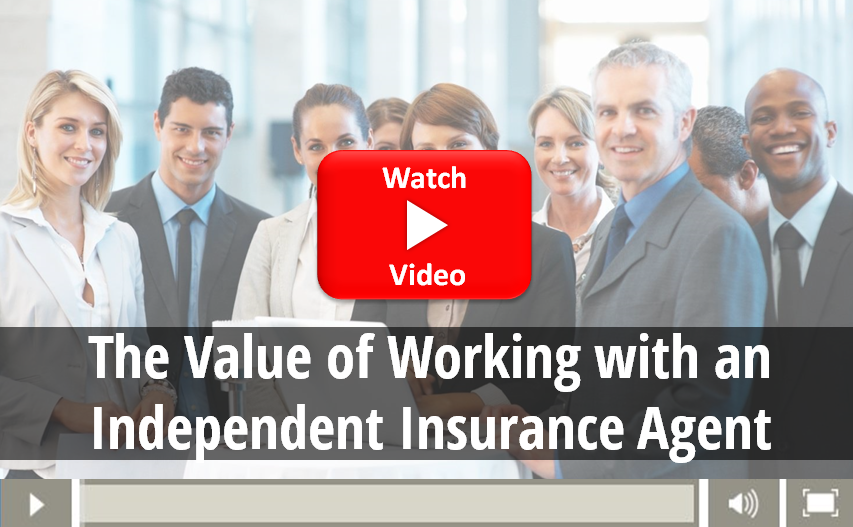 Video on the value of working with an independent Insurance agent
